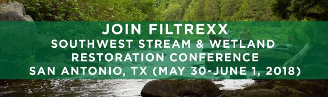 Filtrexx attends 2018 Southwest Stream & Wetland Restoration Conference