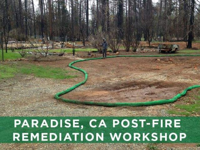 Paradise California Post-Fire Remediation Workshop