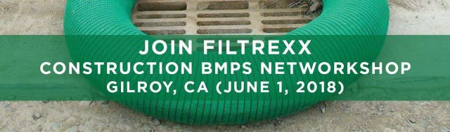 Filtrexx EnviroTech NPDES Networkshop Gilroy CA
