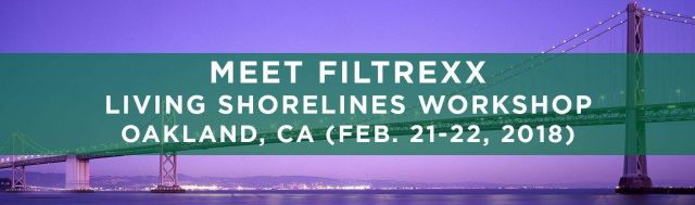 Filtrexx attends 2018 National LIving Shorelines Technology Transfer Workshop