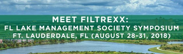 Filtrexx Attends 2018 Florida Lake Management Society Symposium in Ft Lauderdale