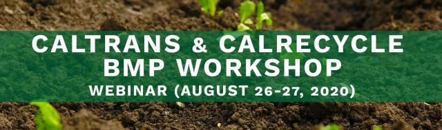 Caltrans Calrecycle BMP Workshop